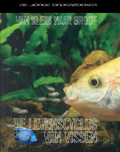 De levenscyclus van vissen