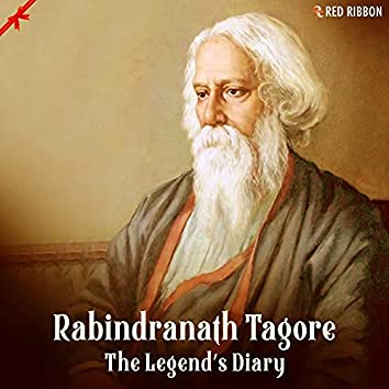 Rabindranath Tagore - The Legend'S Diary