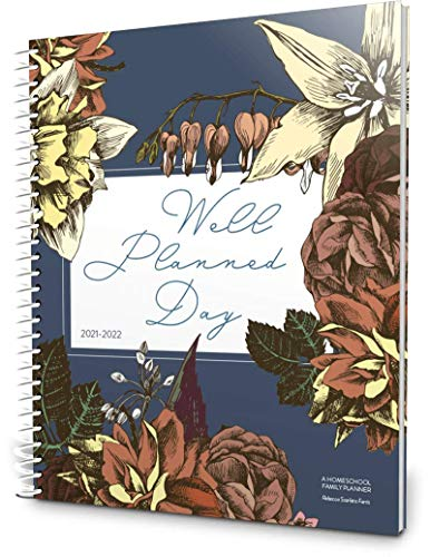 Well Planned Gal Homeschool Family Planner, Well Planned Day, 2021-2022
