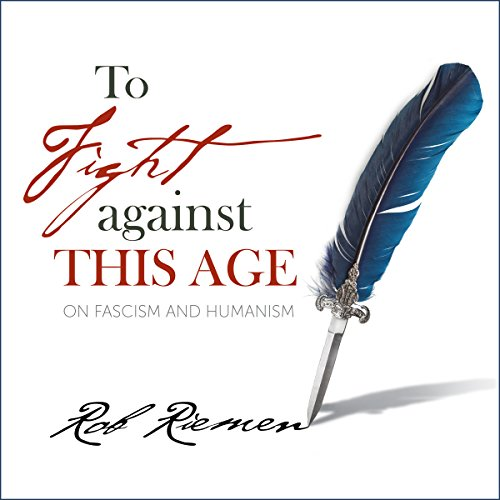 To Fight Against This Age audiobook cover art