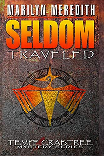 Seldom Traveled by Marilyn Meredith ebook deal