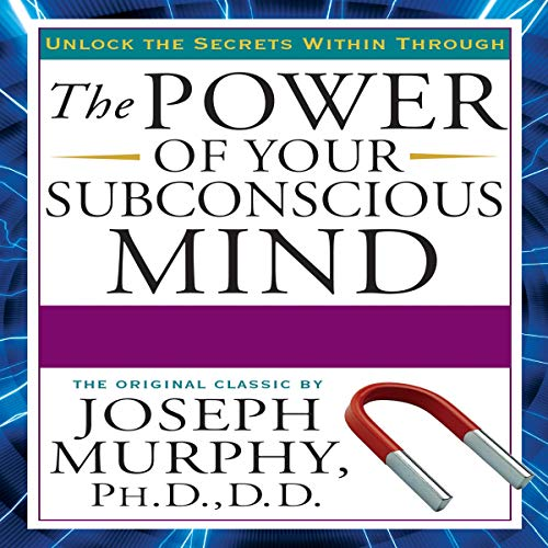 Page de couverture de The Power of Your Subconscious Mind