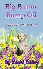 Big Bunny Bump Off (Zoe Donovan Mystery Book 5)