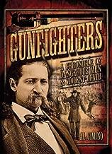 للرجال من gunfighters: chronicle من مواد نافثة خطيرة & Violent Death