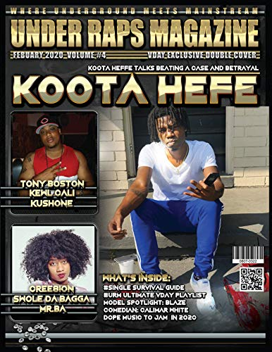 UNDER RAPS MAGAZINE VOL 4 : (DOUBLE COVER EXCLUSIVE): (DOUBLE COVER EXCLUSIVE) FEATURING TONY BOSTON & KOOTA HEFE (English Edition)