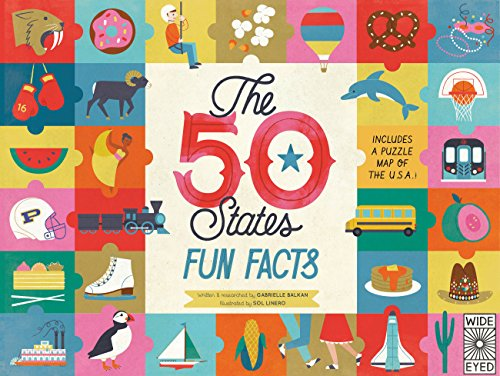 The 50 States: Fun Facts: Celebrate the people, places and food of the U.S.A!: 3
