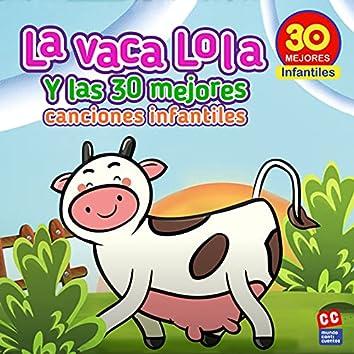 La Vaca Lola y las 30 Mejores Canciones Infantiles