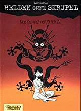 Helden ohne Skrupel, Bd.2, Der Schädel des Pater Ze
