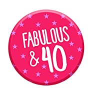 Fabulous & 40 Badge Professionally printed, colourful design High quality pin button birthday badge Designed and manufactured in the UK by Lima Lima Perfect 40th birthday gift idea for her