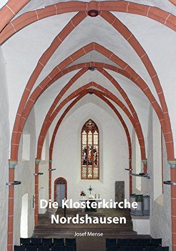 Die Klosterkirche Nordshausen: Von den Anfängen des Zisterzienserinnen-Klosters bis zur heutigen ev. Pfarrgemeinde