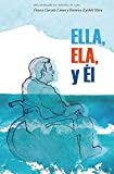 Ella, Ela y Él (Spanish Edition)