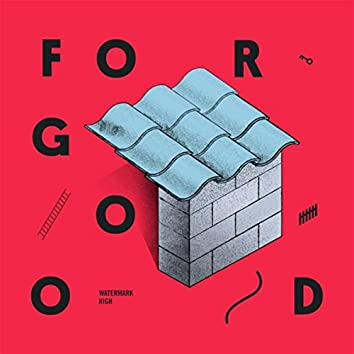 For Good EP