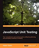 JavaScript Unit Testing (English Edition)