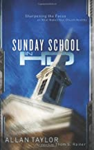 Sunday School in HD: Sharpening the Focus on What Makes Your Church Healthy