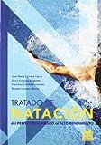 Tratado de natación. Del perfeccionamiento al alto rendimiento (Deportes)