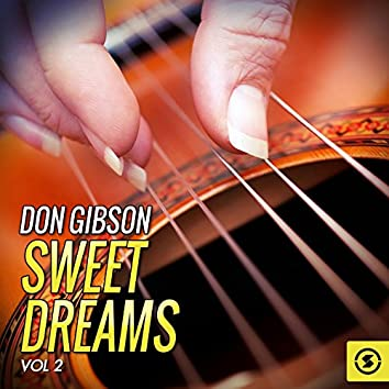 Don Gibson, Sweet Dreams, Vol. 2