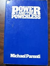 Power and the Powerless by Michael Parenti (1978-02-01)