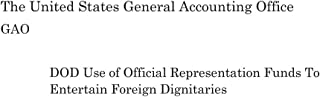 DOD Use of Official Representation Funds To Entertain Foreign Dignitaries