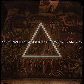 Somewhere Around the World