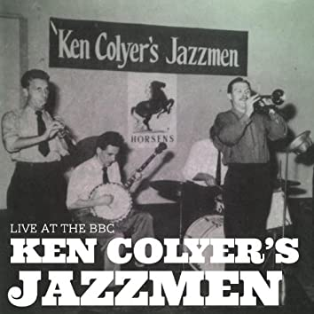 Ken Colyer's Jazzmen Live At the Bbc
