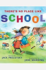 There's No Place Like School: Classroom Poems Kindle Edition