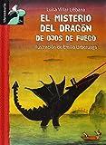 El misterio del dragón de ojos de fuego (Librosaurio)