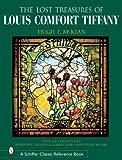 The 'Lost' Treasures of Louis Comfort Tiffany