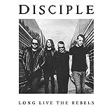 Long Live the Rebels - Disciple