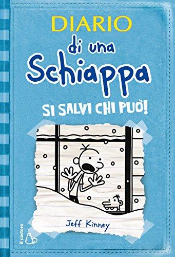 Diario di una Schiappa - Si salvi chi può! (Il Castoro bambini)