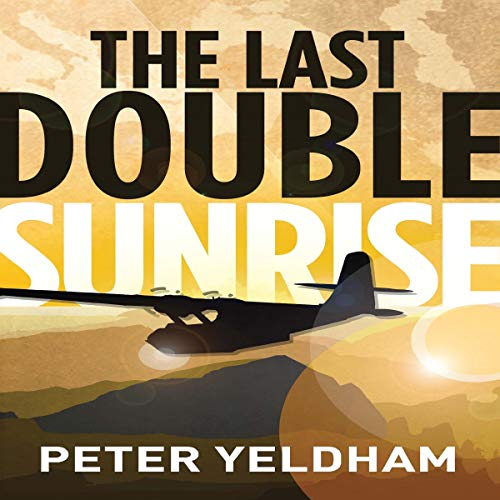 The Last Double Sunrise audiobook cover art
