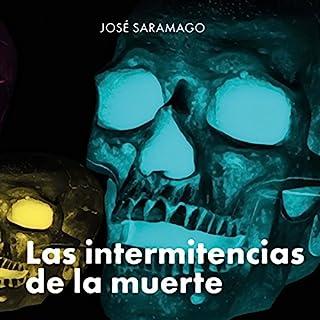 Las Intermitencias De La Muerte [The Intermittency of Death] Titelbild