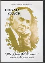 Edgar Cayce - The Beautiful Dreamer