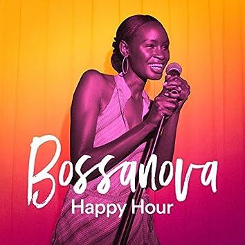 Bossanova Happy Hour