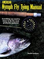 American Nymph Fly Tying Manual