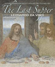 The Last Supper: The Masterpiece Revealed Through High Technology