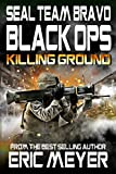 SEAL Team Bravo: Black Ops – Killing Ground