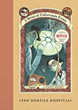 Hostile Hospital A Series of Unfortunate Events Book 8