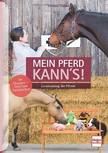 Mein Pferd kann\'s!: Lerntraining für Pferde