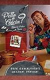 Petto o Coscia? Glossario Erotico in Cucina (Italian Edition)