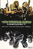 The Walking Dead - Kompendium 3 - Robert Kirkman