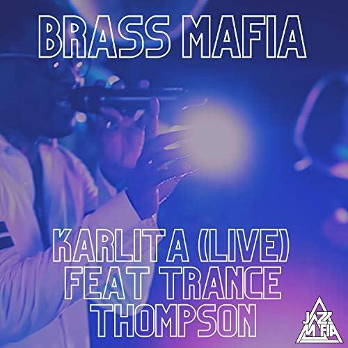 Jazz Mafia & Brass Mafia feat. Trance Thompson