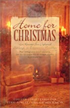 Home For Christmas: Heart Full of Love/Ride the Clouds/Don't Look Back/To Keep Me Warm (Heartsong Novella Collection)