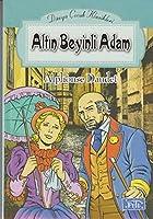 ALTIN BEYINLI ADAM