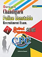 Chandigarh Police Constable Recruitment Exam. 7 Solved Papers 2018 CPC
