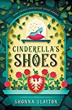 Cinderella's Shoes (Fairy-tale Inheritance Series)