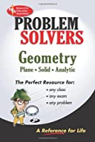 The Geometry Problem Solver by The Editors of REA Ernest Woodward Geometry Study Gudies(1905-06-20)