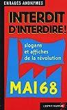 Interdit d'interdire ! Slogans et affiches de la révolution