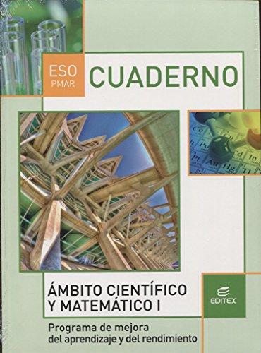 Cuaderno PMAR Ámbito Científico y Matemático I (Secundaria) - 9788490787748