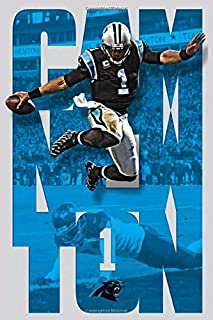 Cam Newton Carolina Panthers Lined Notebook Journal, 100 Pages (6 x 9 Inches) Blank Ruled Writing Journal With Inspiration...