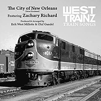 The City of New Orleans (Feat. Zachary Richard)